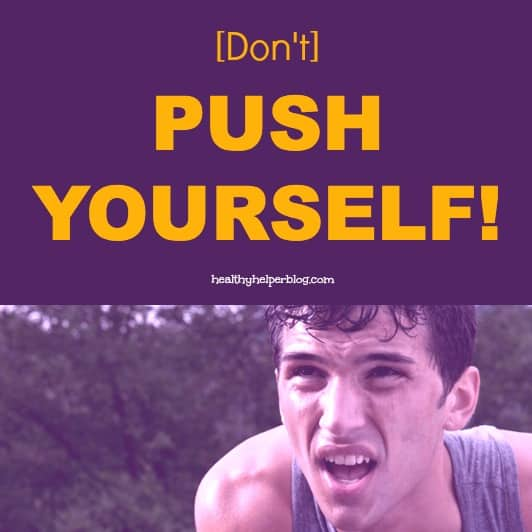 dontpushyourself