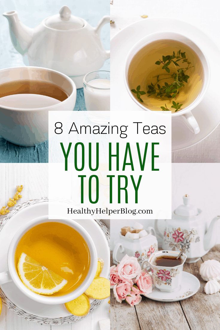 8 Amazing Teas You Have to Try | A discussion of the health benefits of different varieties of tea and a roundup of the my personal favorite teas!