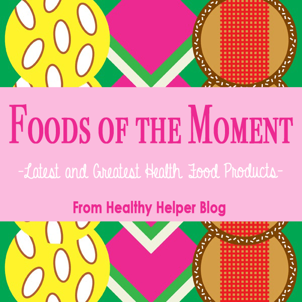 Foods of the Moment