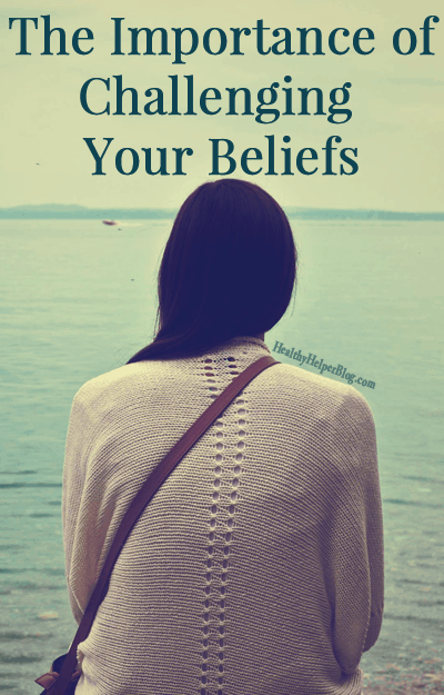 importance-of-challenging-your-beliefs