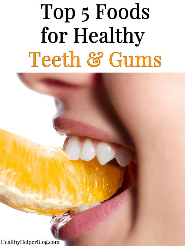 Top 5 Food for Healthy Teeth & Gums