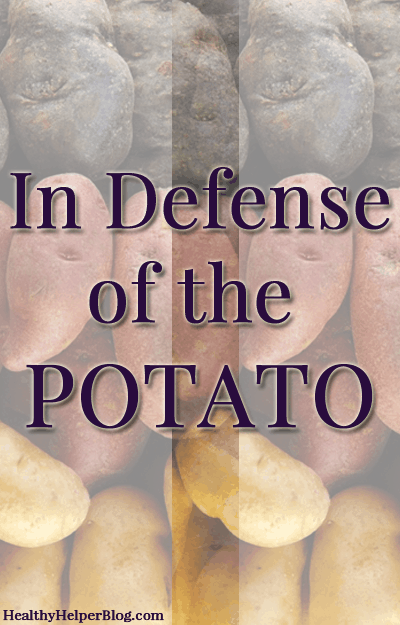 In Defense of the Potato