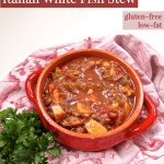 Italian White Fish Stew from HealthyHelperBlog.com