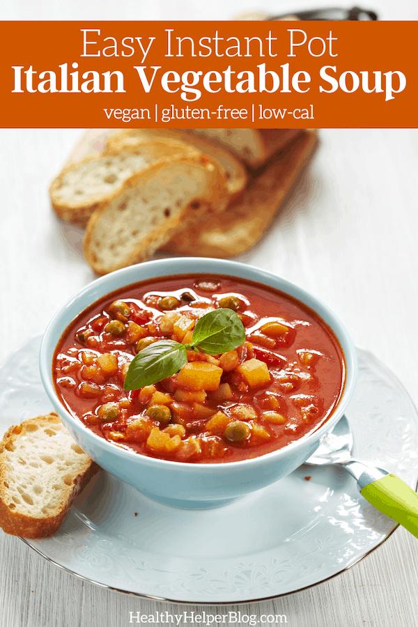 Easy Instant Pot Italian Vegetable Soup | Healthy Helper
