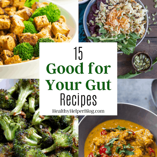 15 Good for Your Gut Recipes | A round up of delicious recipes with 'good for your gut' ingredients that will promote gut and digestive health.