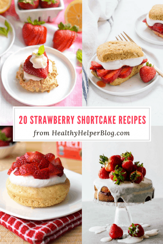 20 Strawberry Shortcake Recipes   Healthy Helper @Healthy_Helper The ultimate roundup of Strawberry Shortcake recipes forNational Strawberry Shortcake Day! Healthy, delicious recipes that use the best fruit of summer.