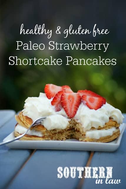 Paleo Strawberry Shortcake Pancakes   Healthy Helper @Healthy_Helper