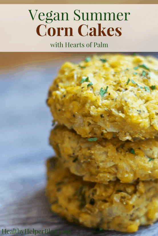 Healthy Summer Corn Cakes with Hearts of Palm [vegan +gluten