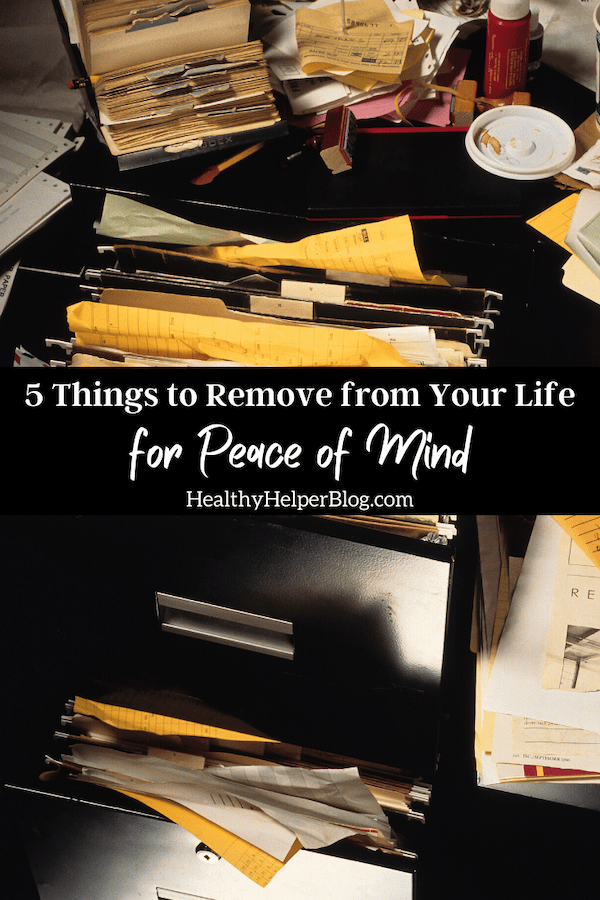 5 Things to Remove from Your Life for Peace of Mind | A list of 5 physical things you can REMOVE from your life to make it more FULL and your mind less cluttered. Strive for peace of mind this year by getting organized and living more minimalistically.